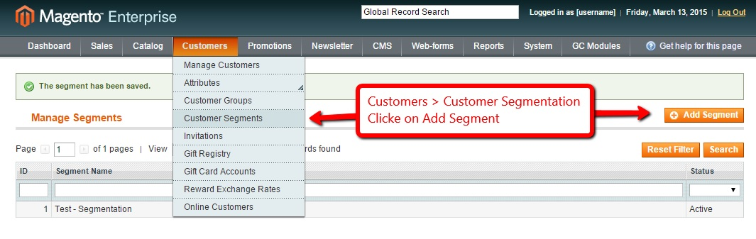 Magento Enterprise Customer Segmentation Step 1
